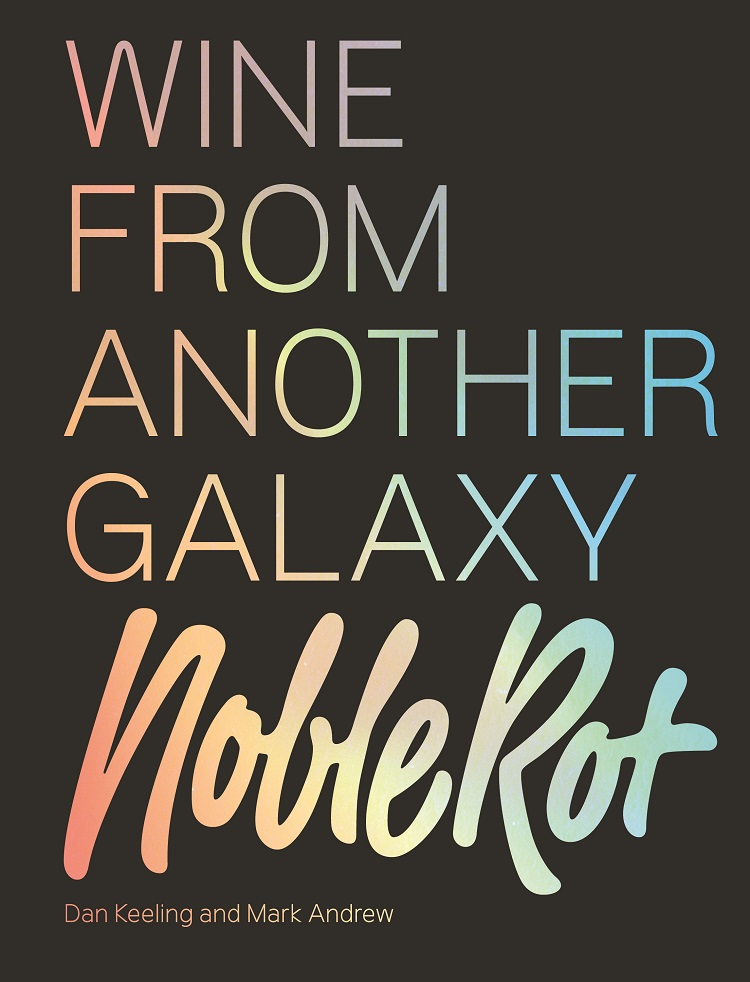 Wine From Another Galaxy by Dan Keeling and Mark Andrew book cover