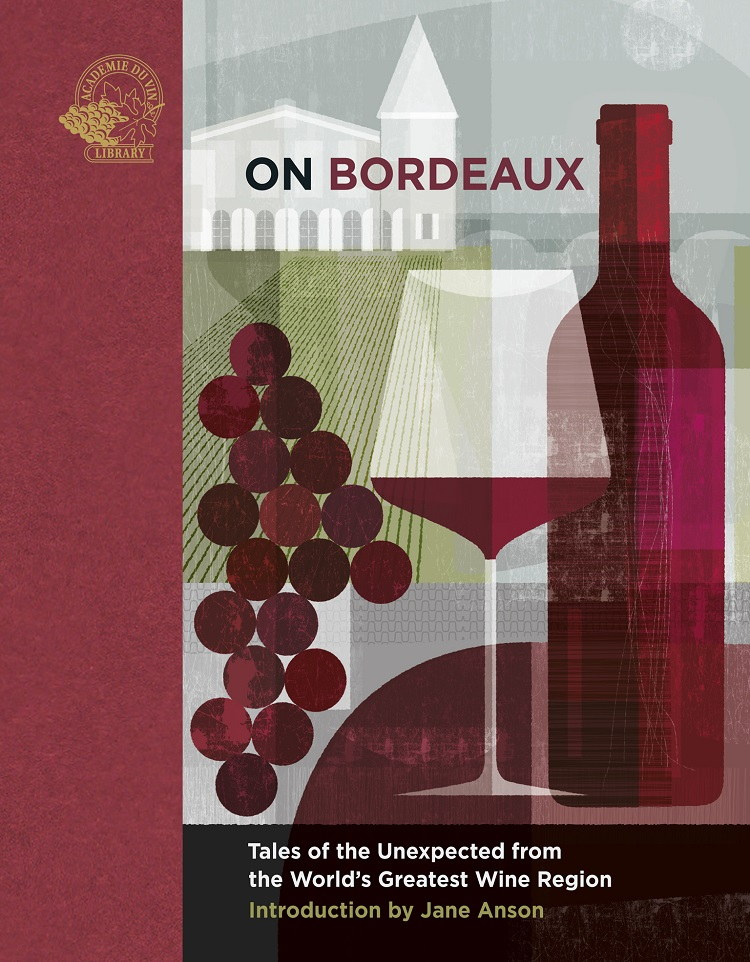 On Bordeaux by Academie du Vin Library book cover